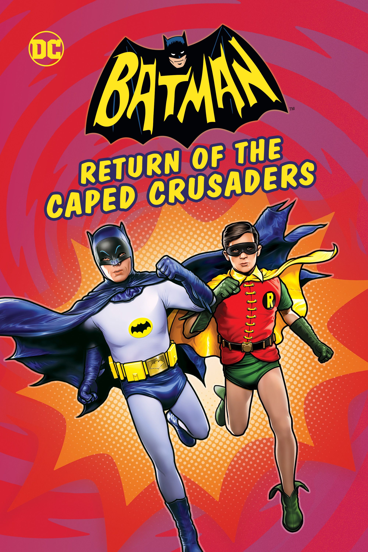 Batman Return Of The Caped Crusaders Movie Poster Adam West
