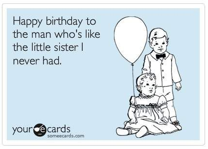 Little Sister Funny Happy Birthday Picture Misc 2 Happy
