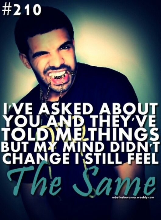 Drake Song Quotes Amazing Drake Quote  Drake  Pinterest  Drake Quotes Qoutes And Wisdom