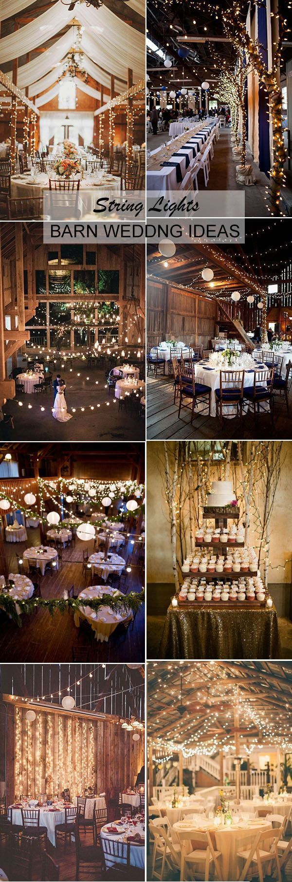 30 Stunning And Creative String Lights Wedding Decor Ideas Barn