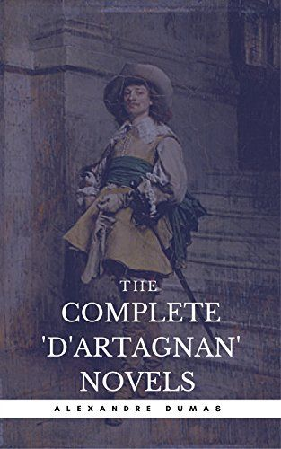 Dumas Alexandre The Complete D Artagnan Novels The T Https Www Amazon Com Dp B06xfzy72k Ref Cm Sw R Pi Dp X D0d4ybpc965vm Novels Latest Books Dumas