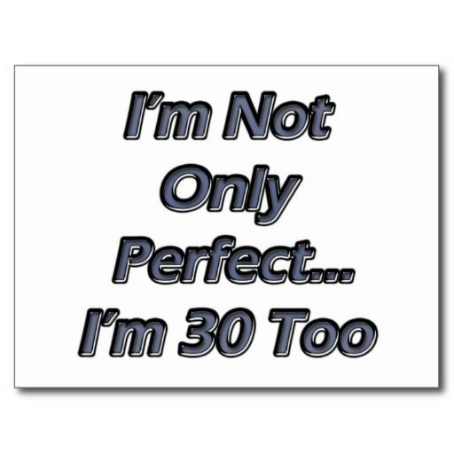 Perfect 30 Year Old Birthday Post Cards Birthdays Pinterest