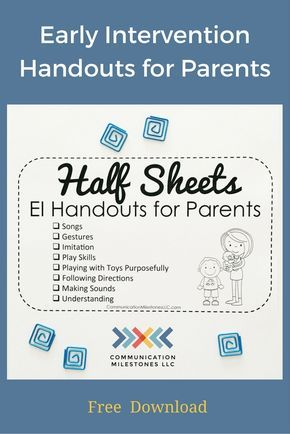 Early Intervention Handouts For Parents Free Printable Speech And Language De Speech And Language Early Intervention Speech Therapy Speech Therapy Activities