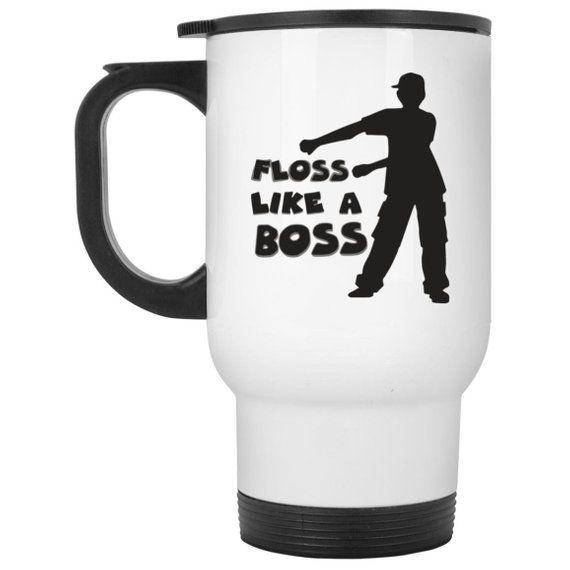 Floss Like A Boss Coffee Travel Mug, Flossing Dance Gifts #bosscoffee