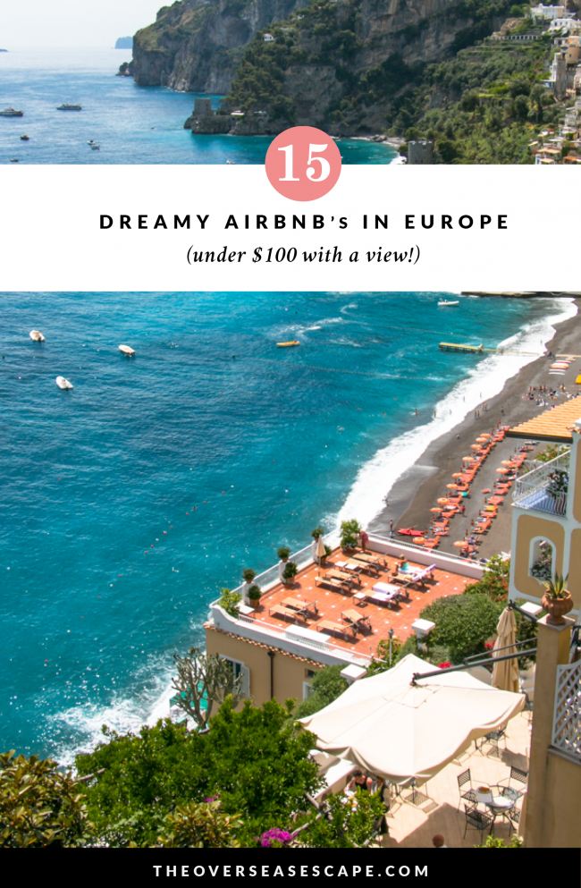 Dreamy AirBnb's in Europe (under $100 with a View!) – The Overseas Escape