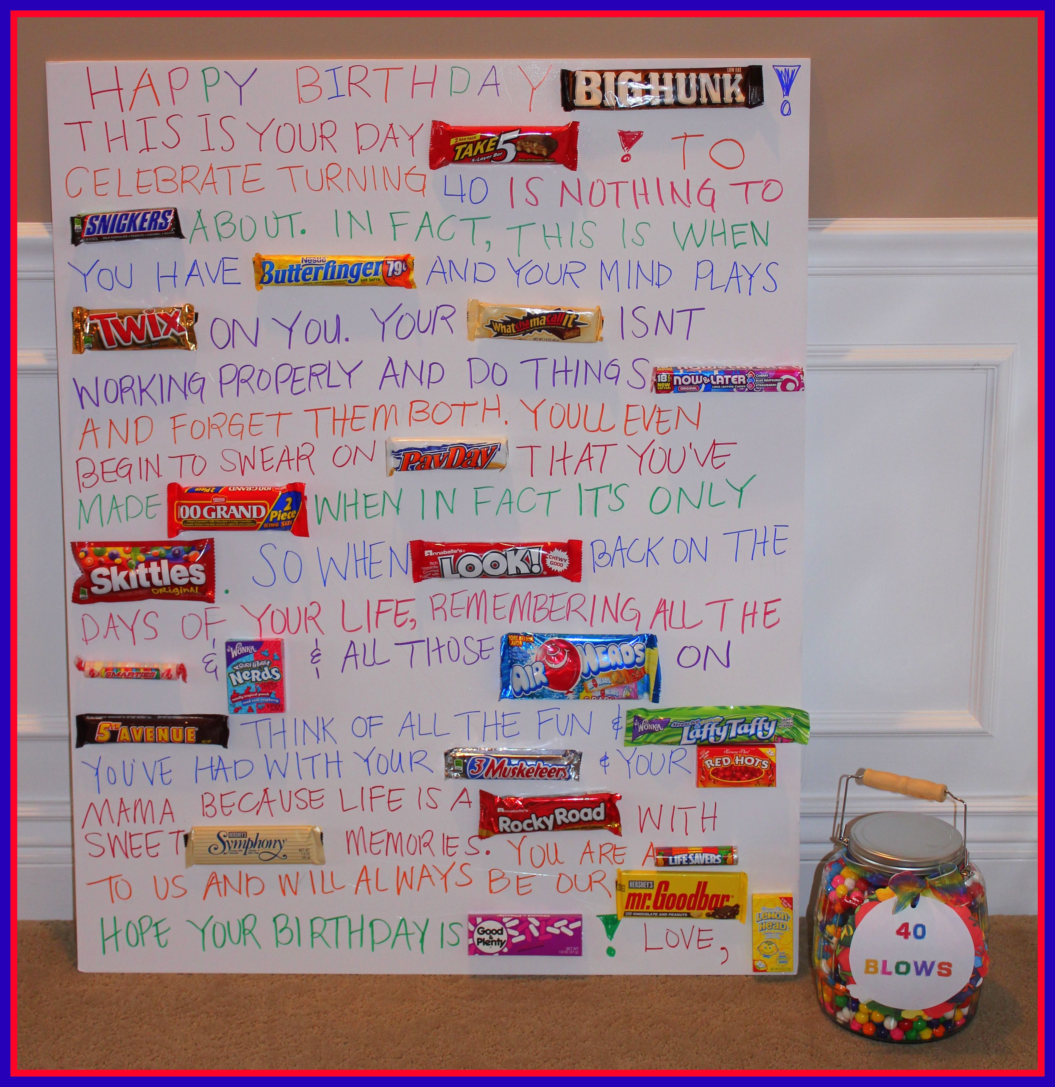 40th Birthday candy bar poem!! Can use it for 30, 40, 50, 60