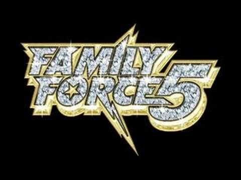 Love Addict Family Force 5 Youtube Hold Up Wait A Minute