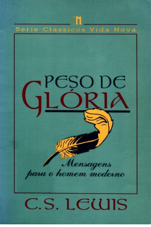 21234813 Peso De Gloria C S Lewis By Antonio Ferreira Via
