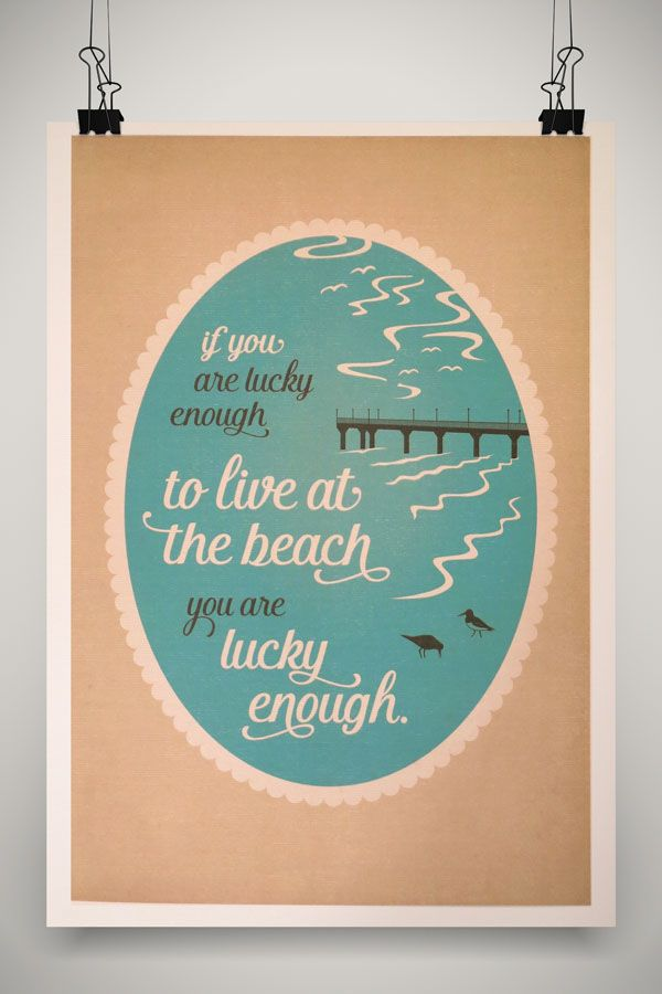 Lucky Enough to Live at the Beach. Print by Marie Ockleford