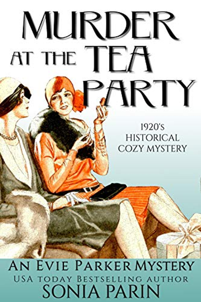 (2019) Murder at the Tea Party 1920s Historical Cozy Mystery (An Evie Parker Mystery Book 2) by Sonia Parin  Amazon com Services LLC is part of Cozy mysteries, Murder mystery books, Cozy mystery books, Mystery book, Mystery books, Cozy mystery book - Read Sonia Parin's book Murder at the Tea Party 1920s Historical Cozy Mystery (An Evie Parker Mystery Book 2)  Published on 20190128 by Amazon com Services LLC  Mystery Mystery Thriller Suspense   Warning Afternoon tea with Lady Woodridge can and will be fatal Evangeline 'Evie' Parker, Countess of Woodridge, has trekked out to her country