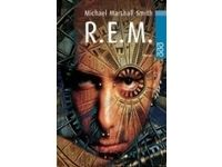 R. E. M / Michael Marshall Smith #Ciao