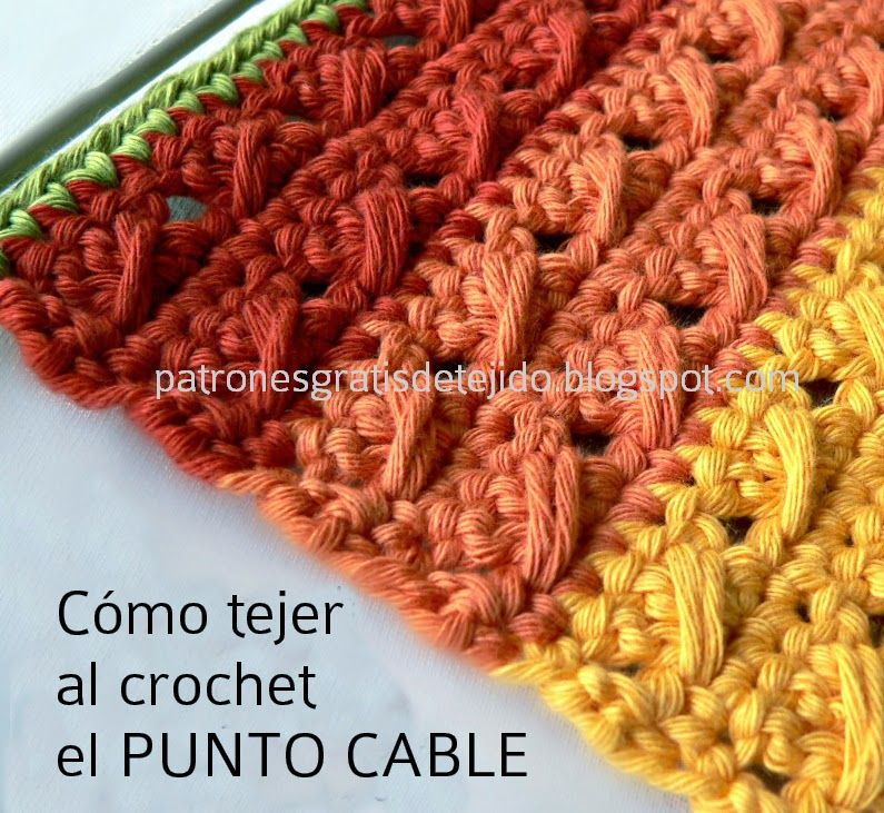 patron gratis ganchillo punto cable | crochet | Pinterest | Patrón ...