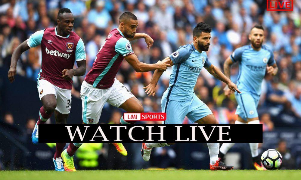 Manchester City vs West Ham Reddit Soccer Streams 17 July