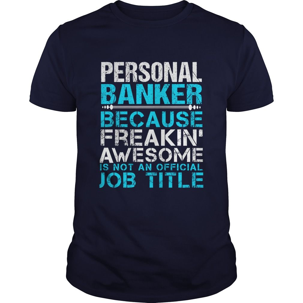 PERSONAL BANKER T-Shirts, Hoodies. SHOPPING NOW ==► https://www.sunfrog.com/LifeStyle/PERSONAL-BANKER-110666783-Navy-Blue-Guys.html?id=41382