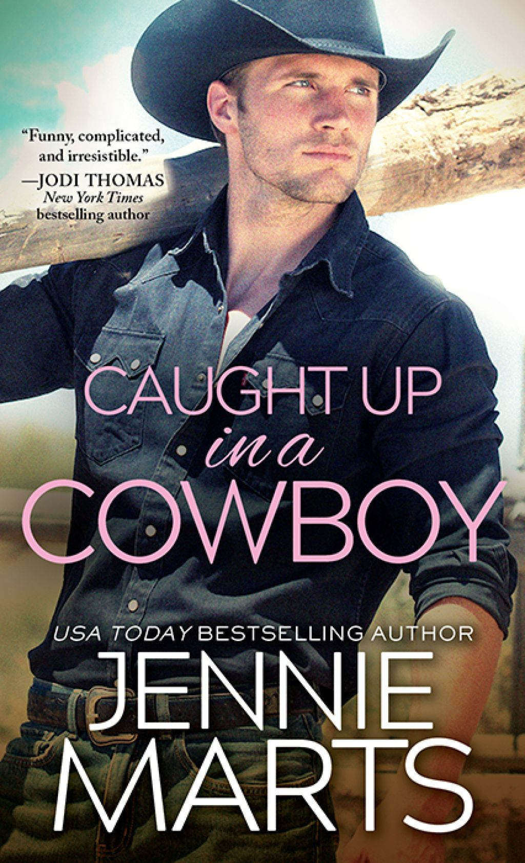 Caught Up In A Cowboy Ebook Cowboy Romance Books Cowboy Romance Novels Romance Books