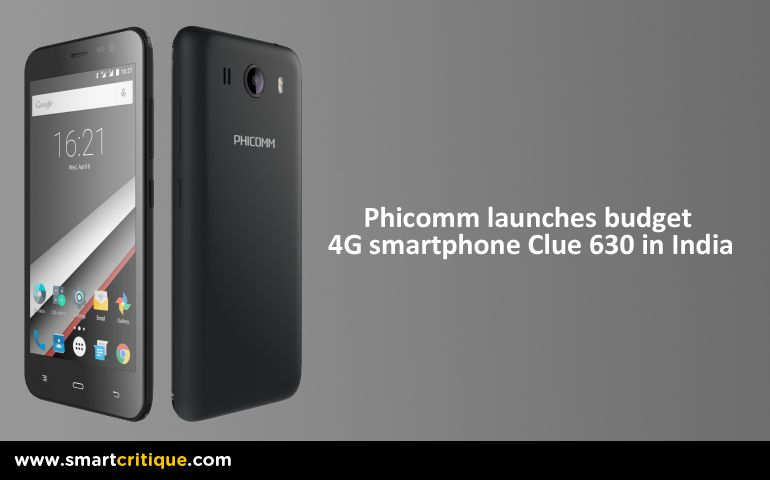 Phicomm Clue 630 smartphone launched, priced at just INR 3999 China based Phicomm has launched Clue 630smartphone. The smartphone is a 4G smartphone and is p