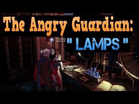 The Angry Guardian: Lamps (Destiny Comedy) - YouTube
