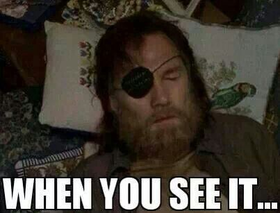 I KNEW he was a pirate!