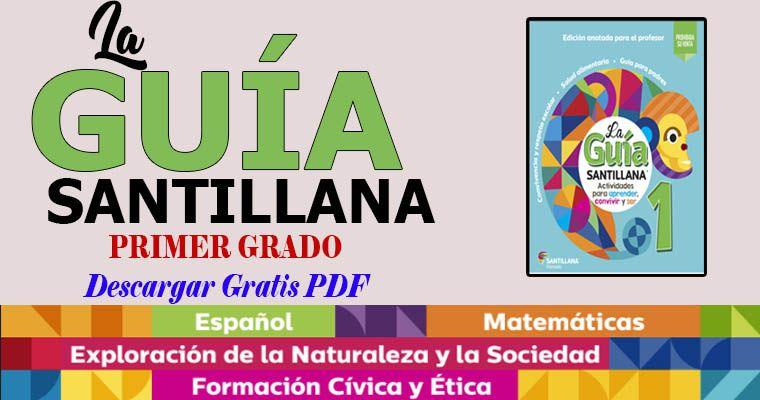 Descarga La Guía Santillana 1 Grado En Pdf Guia Santillana Biblioteca Del Maestro Primer Grado De Primaria