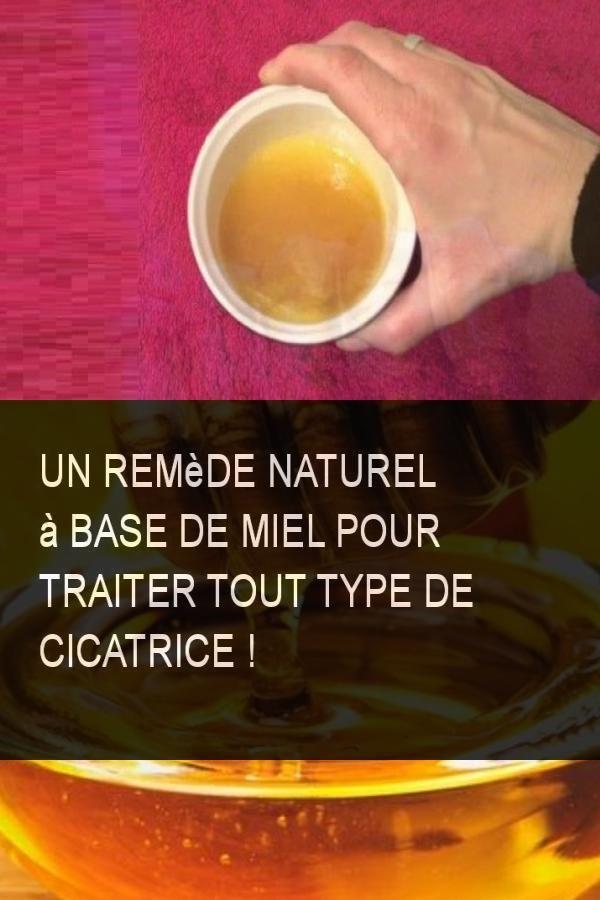 Un remède naturel à base de Miel pour traiter tout type de ...