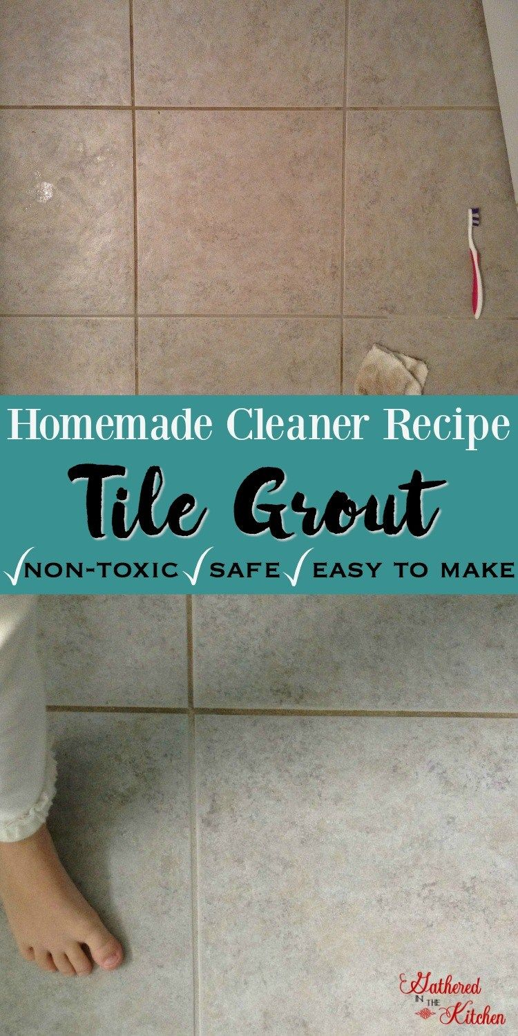 Diy Grout Cleaner Homemade Recipe Cleaning Pinterest
