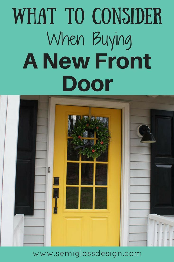 What To Consider When Buying A New Front Door Front Doors Doors