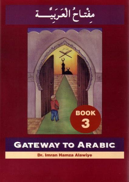 Gateway To Arabic Book 3 Arabic Books Books Learning Arabic