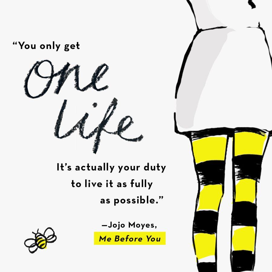 Still Me By Jojo Moyes 9780399562464 Penguinrandomhouse Com Books Favorite Movie Quotes Book Qoutes Book Quotes