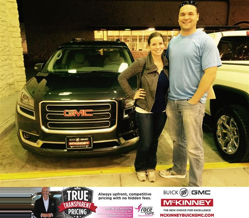 We, Grace and Lucas Myhre, recently purchased a 2015 GMC Acadia from McKinney Buick GMC. Our sales representive was Ricky Barnes, and he was great! He explained all of the features needed, and ordered our car to our exact specifications. Johnny, the manager onsite, was very helpful also in answering all questions that we had. Overall our experience was very positive. Thanks!  Grace and Lucas Myhre Thursday, October 30, 2014