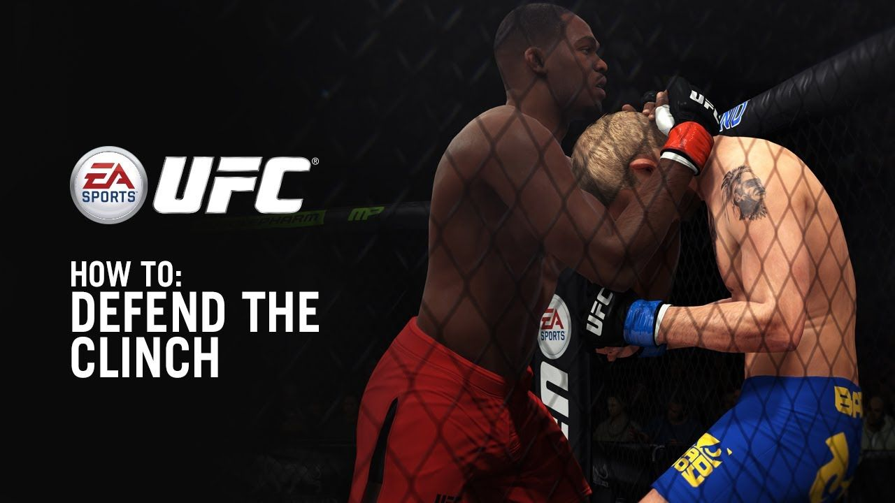 Ea Sports Ufc Clinch Tips How To Defend 99trailer