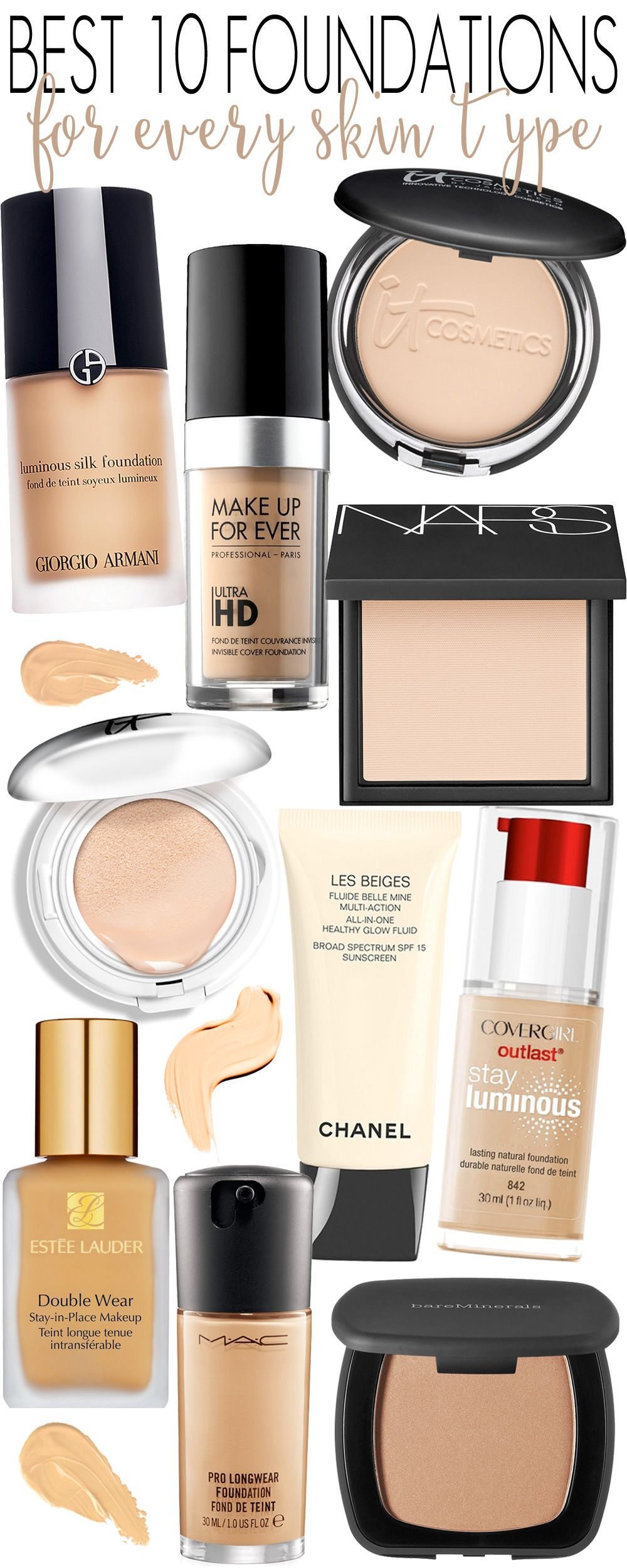 Best 10 Foundations for Every Skin Type. Best makeup