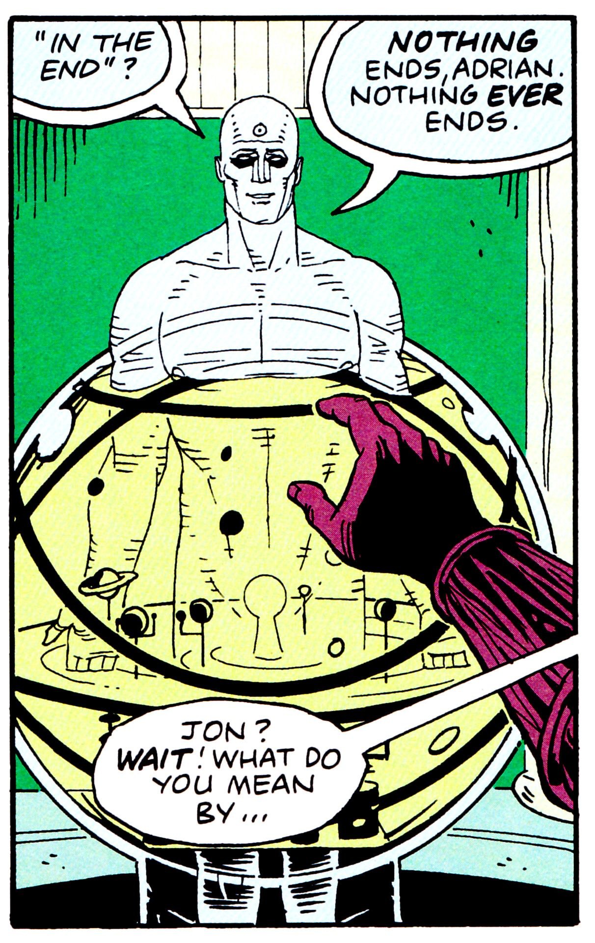 """""""I did the right thing, didn't I? It all worked out in the end.""""  Alan Moore Dave Gibbons Watchmen"""