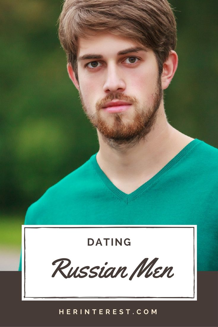 what to know about dating a russian man