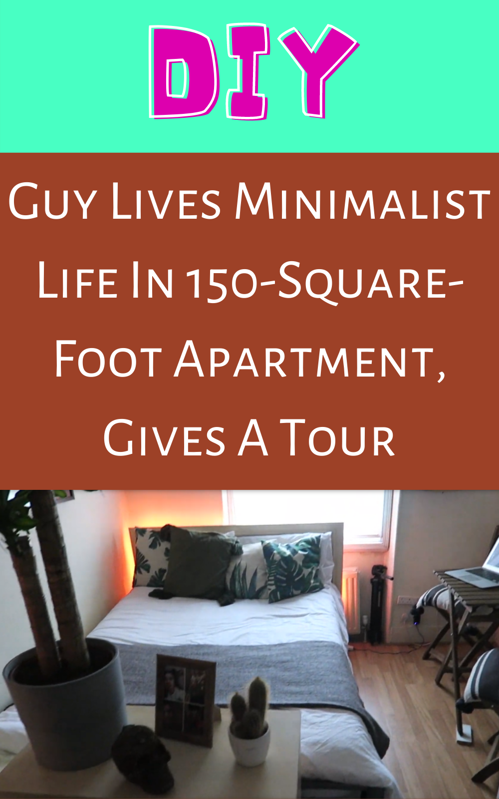 Guy Lives Minimalist Life In 150-Square-Foot Apartment, Gives A Tour