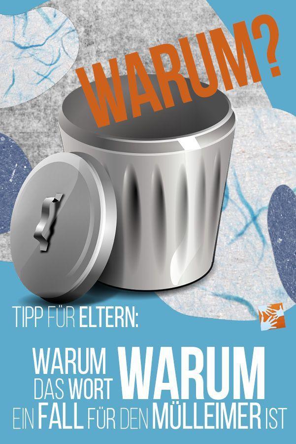 Alltag mit Kind: Warum das Wort WARUM ein Fall für den ...