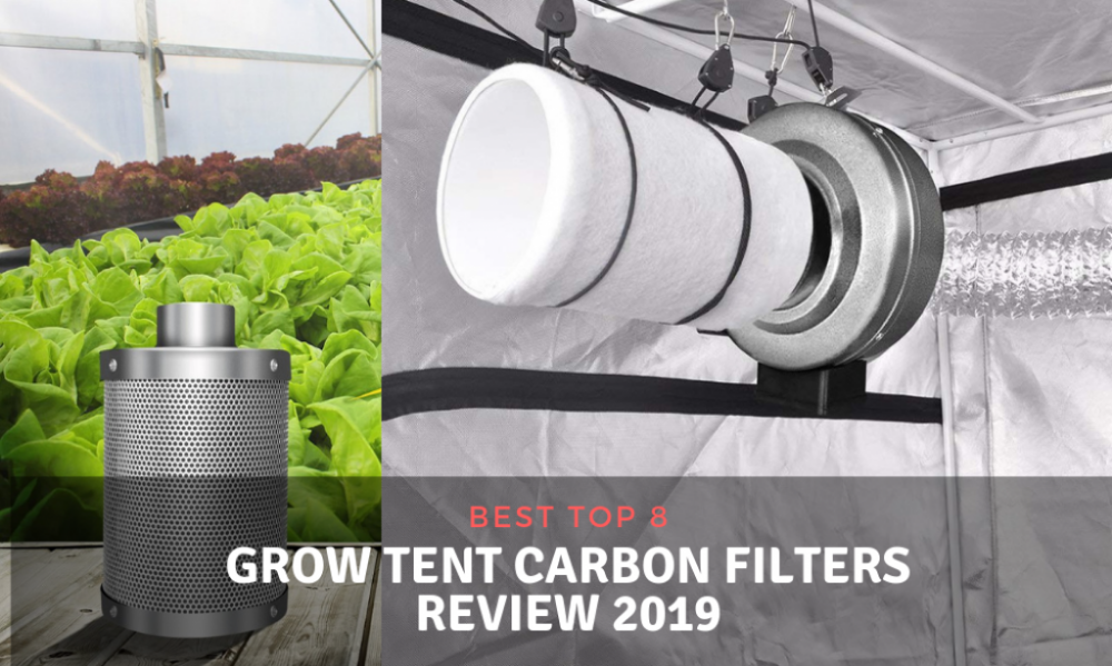 Top 8 Best Grow Tent Carbon Filters Canada and USA Reviews