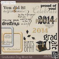 Graduation Day Digital Scrapbook Word Art. $2.99 at Gotta Pixel. www.gottapixel.net/