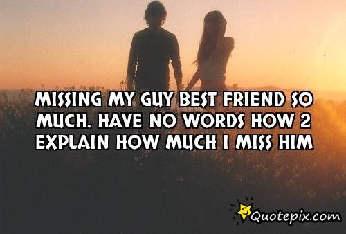 Miss My Best Friend Quotes Google Search Apps Relationship