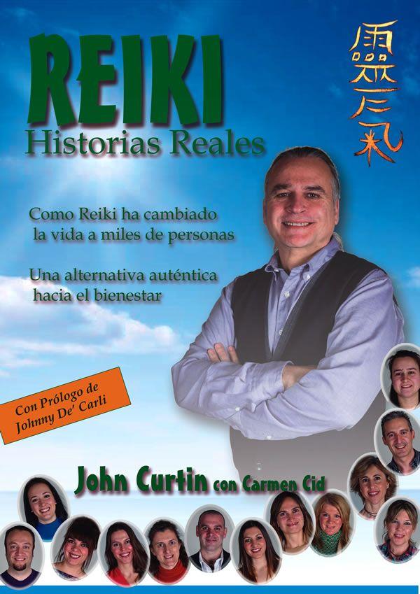 Libro Reiki, Historias Reales de John Curtin, presidente ...