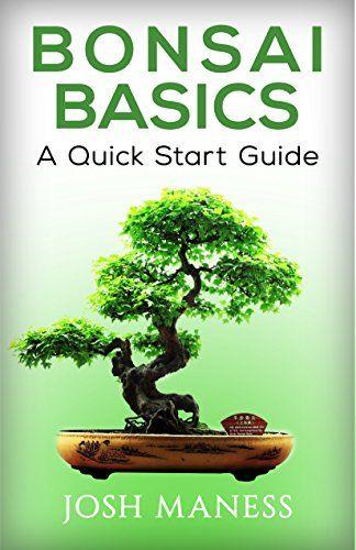Bonsai Haus bonsai basics a start guide edition freizeit