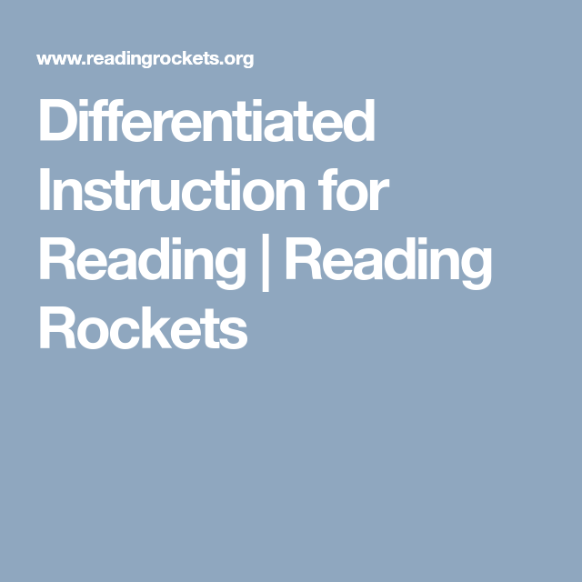 Differentiated Instruction For Reading Reading Rockets