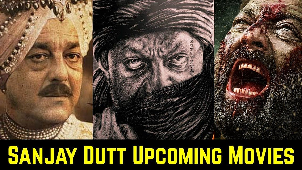 08 Sanjay Dutt Upcoming Movies List 2020 And 2021   KGF 2 ...
