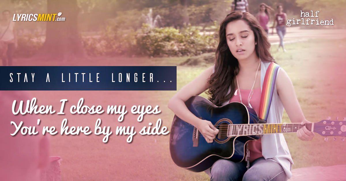 Stay A Little Longer Lyrics from Half Girlfriend: An English song ...