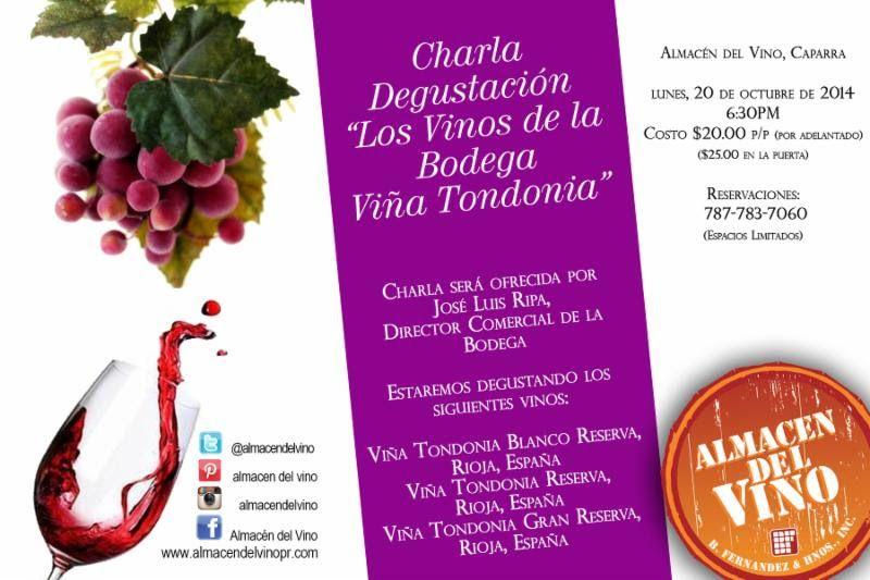 Charla Degustación: Bodega Viña Tondonia @ Almacén del Vino, Guaynabo #sondeaquipr #degustacionvino #bodegavinatondonia #almacendelvino #caparra #guaynabo