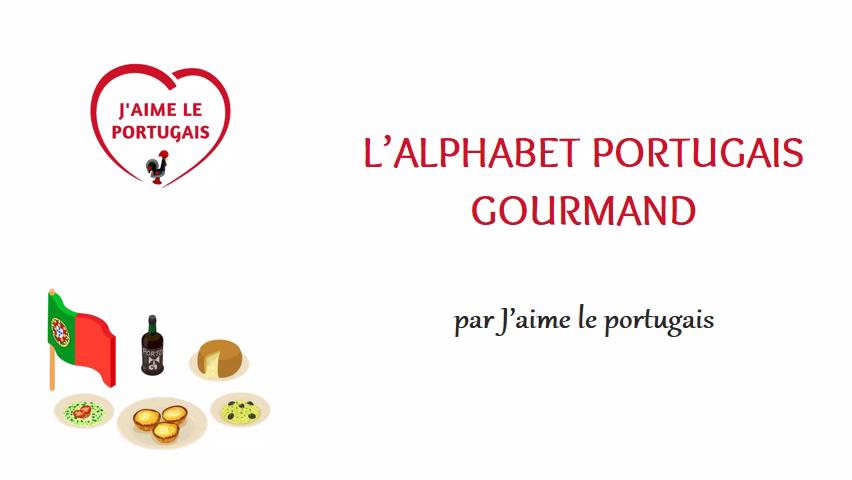 L Alphabet Portugais Gourmand Vidéo Portugais Gourmands Spécialité Culinaire