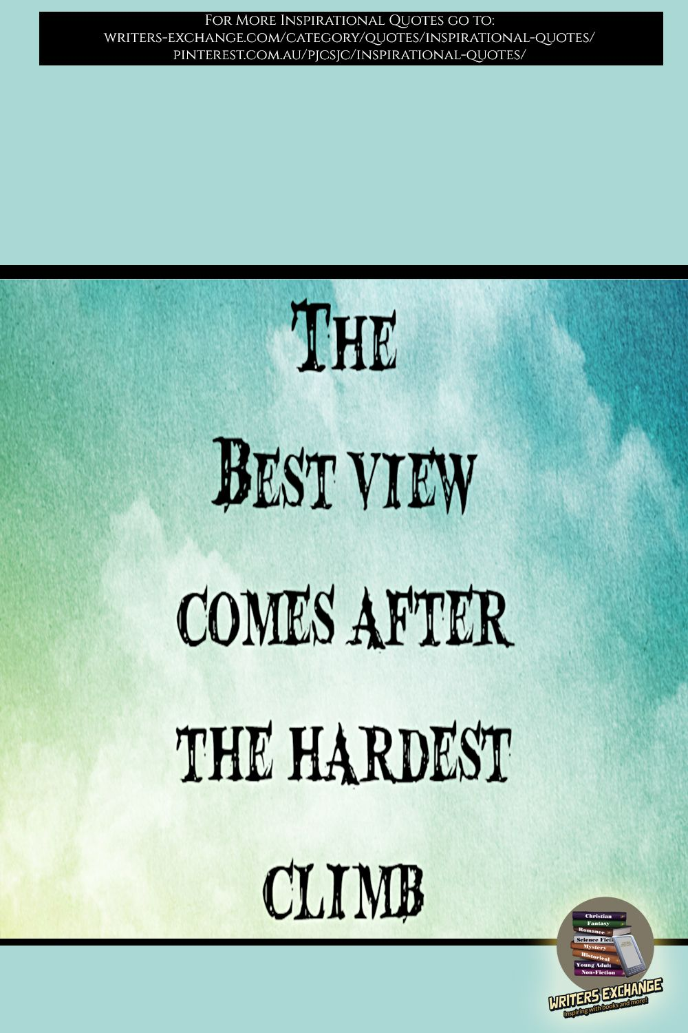 The best view... inspirational quote