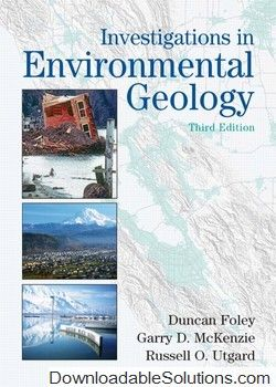 Solutions manual for investigations in environmental geology 3e solutions manual for investigations in environmental geology 3e duncan d foley garry fandeluxe Images