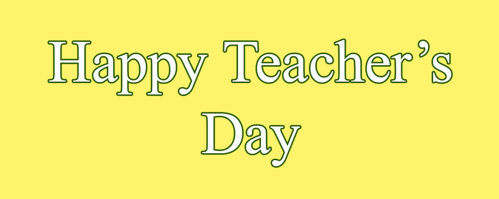 20 World Teachers Day International Teachers Day Wishes And Quotes In 2020 Happy Teachers Day Teachers Day Wishes World Teacher Day