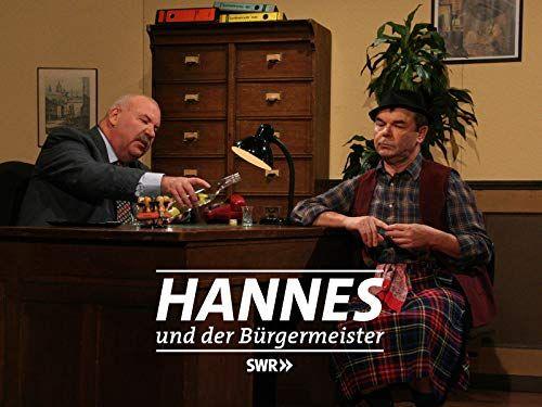 Hannes Und Der B Rgermeister Und Hannes Rgermeister Der