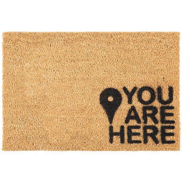 Artsy Doormats You Are Here Door Mat 34 Liked On Polyvore